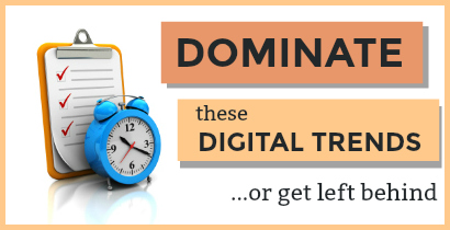 digital trends - digital marketing